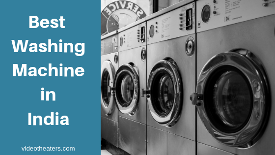 best-washing-machine-in-india-2019